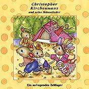 Ein aufregendes Zeltlager (Christopher Kirchenmaus und seine Mäuselieder 13)   Ruthild Wilson