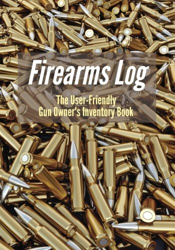Firearms Log: The User-Friendly Gun Owner's Inventory Book (Gun Owners Book compare prices)