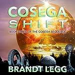 Cosega Shift: Cosega Sequence Series #3 | Brandt Legg