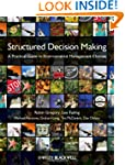 Structured Decision Making: A Practic...
