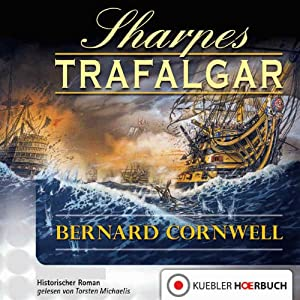Sharpes Trafalgar (Richard Sharpe 4) Audiobook