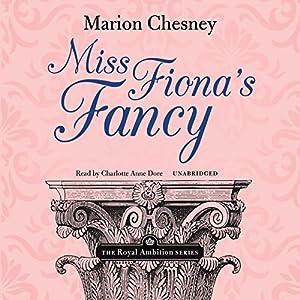 Miss Fiona's Fancy Audiobook