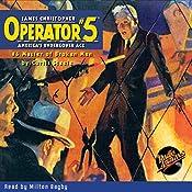 Operator #5 V6: Master of Broken Men | Curtis Steele