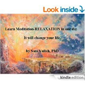 Learn Meditation-RELAXATION in one day! It will change your life.