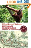 The Malay Archipelago: The Land of the Orang-Utan and the Bird of Paradise (Stanfords Travel Classics)