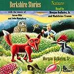 Berkshire Stories: Nature   Morgan Bulkeley Sr.