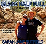 Glass Half Full: Our Australian adventure