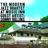 echange, troc Modern Jazz Quartet, Sonny Rollins - At Music Inn 2