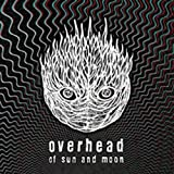 Of Sun & Moon by Overhead