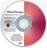 Improve Attention Deficit Disorder! ADD / ADHD Subliminal CD - Improve Symptoms of ADD / ADHD Naturally!!