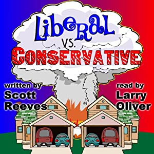 Liberal vs. Conservative | [Scott Reeves]