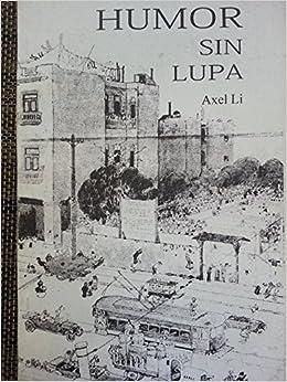 Del Humorismo Y El Humor Grafico En Cuba. (Spanish) Paperback – 2010