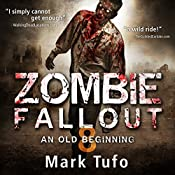 Zombie Fallout 8: An Old Beginning | [Mark Tufo]