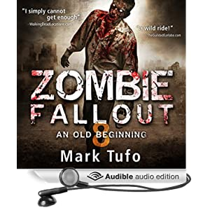 Zombie Fallout 8 - An Old Beginning - Mark Tufo