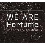【早期購入特典あり】WE ARE Perfume -WORLD TOUR 3rd DOCUMENT(初回限定盤)(特典:内容未定)[DVD]