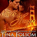 Oliver's Hunger: Scanguards Vampires, Book 7