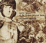 Battle Hymn Of The Broken Hearted Horde by Freedom's Children