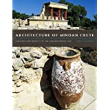 Architecture of Minoan Crete: Constructing Identity in the Aegean Bronze Age unknown Edition by McEnroe, John...