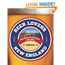 Beer Lover's New England (Beer Lovers Series)