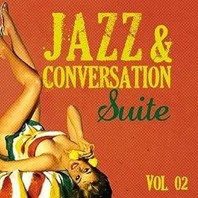 Jazz & Conversation Suite (Vol. 2)