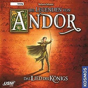 Die Legenden von Andor: Das Lied des Königs Hörbuch