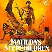 Matilda's Stepchildren: John Grimes, Book 11 | A. Bertram Chandler
