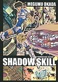 SHADOW SKILL(6) (アフタヌーンKCデラックス)