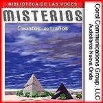 Misterios [Mysteries] |  Audiolibros Nueva Onda