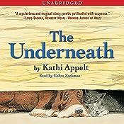 The Underneath | [Kathi Appelt]
