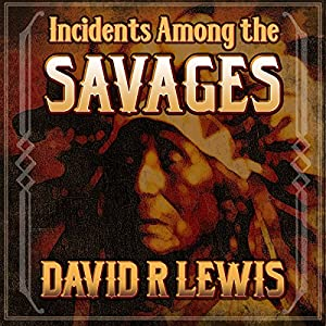 Incidents Among the Savages Audiobook