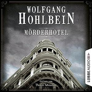 Mörderhotel: Der ganz und gar unglaubliche Fall des Herman Webster Mudgett (Mörderhotel 1) Hörbuch