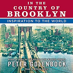 In the Country of Brooklyn: Inspiration to the World Audiobook