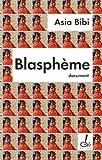 echange, troc Asia Bibi - Blasphème