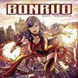 Save Tomorrow Import Edition by Bonrud (2012) Audio CD