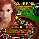 Know When to Run | Connie Flynn