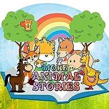 More Animal Stories | Livre audio Auteur(s) : Richard Harvey, Roger William Wade Narrateur(s) : Brenda Markwell, Robin Markwell