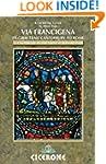 Via Francigena Canterbury to Rome - P...