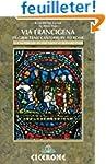 The Via Francigena - Canterbury to Ro...