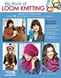 Big Book of Loom Knitting: Learn to Loom Knit (English Edition)
