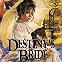 Destiny's Bride: Brides of Montclair, Book 8