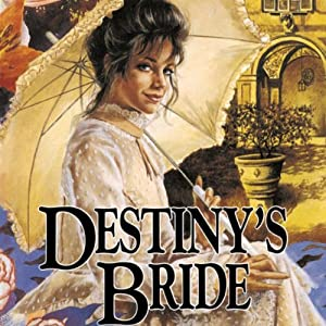 Destiny's Bride: Brides of Montclair, Book 8 | [Jane Peart]
