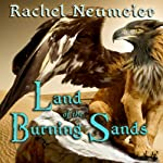 Land of the Burning Sands | Rachel Neumeier