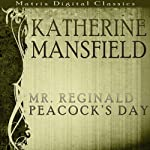 Mr Reginald Peacock's Day | Katherine Mansfield