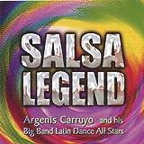 Salsa Legend ~ Argenis Carruyo and...