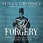 Fatal Forgery | Susan Grossey
