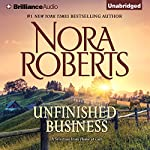 Unfinished Business: A Selection From Home at Last | Nora Roberts