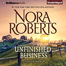 Unfinished Business: A Selection From Home at Last (       UNABRIDGED) by Nora Roberts Narrated by Christina Traister