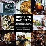 img - for Brooklyn Bar Bites: Great Dishes and Cocktails from New York's Food Mecca book / textbook / text book