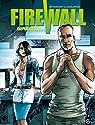 Firewall, Tome 2 : Qui perd gagne