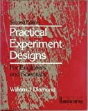 Practical Experiment Designs for Engineers and Scientists (Van Nostrand Reinhold Competitive Manufac (0442318499) by William J. Diamond